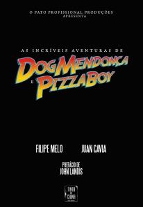 aventura-de-dog-mendonc3a7a-e-pizzaboy