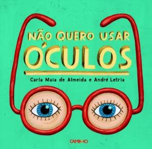 500_9789722119672_nao_quero_usar_oculos