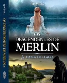 Os descendentes de Merlin_ A dama do lago_ Rita Vilela lombada