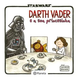 Star-War-Darth-Vader-e-a-sua-princesinha