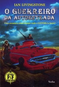 GUERREIRO DA AUTOESTRADA - ALTA